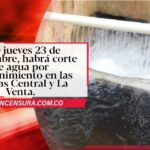 Este jueves 23 de septiembre, habrá corte de agua por mantenimiento en las Plantas Central y La Venta.